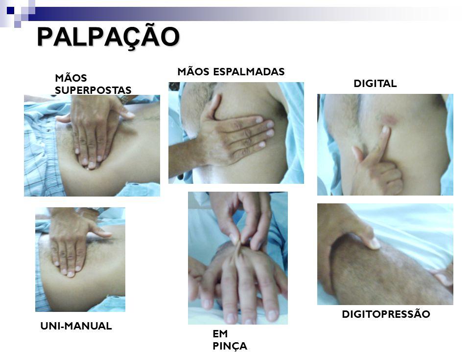 PALPAÇÃO MÃOS ESPALMADAS MÃOS SUPERPOSTAS DIGITAL DIGITOPRESSÃO