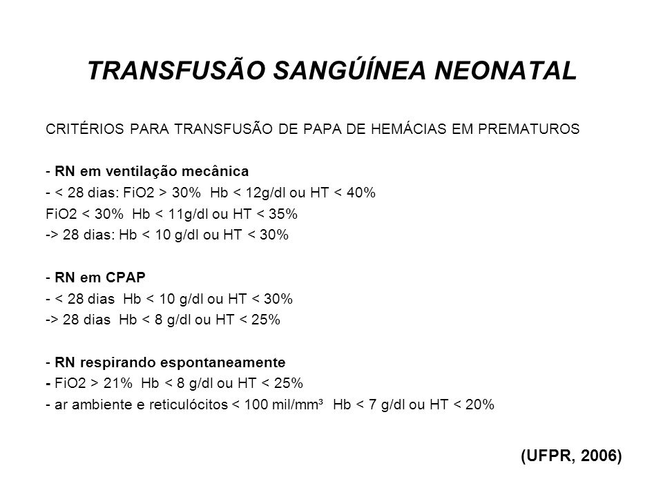 TRANSFUSÃO SANGÚÍNEA NEONATAL