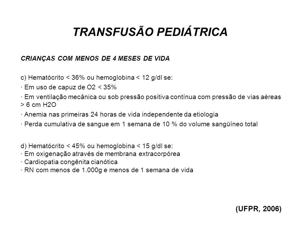 TRANSFUSÃO PEDIÁTRICA