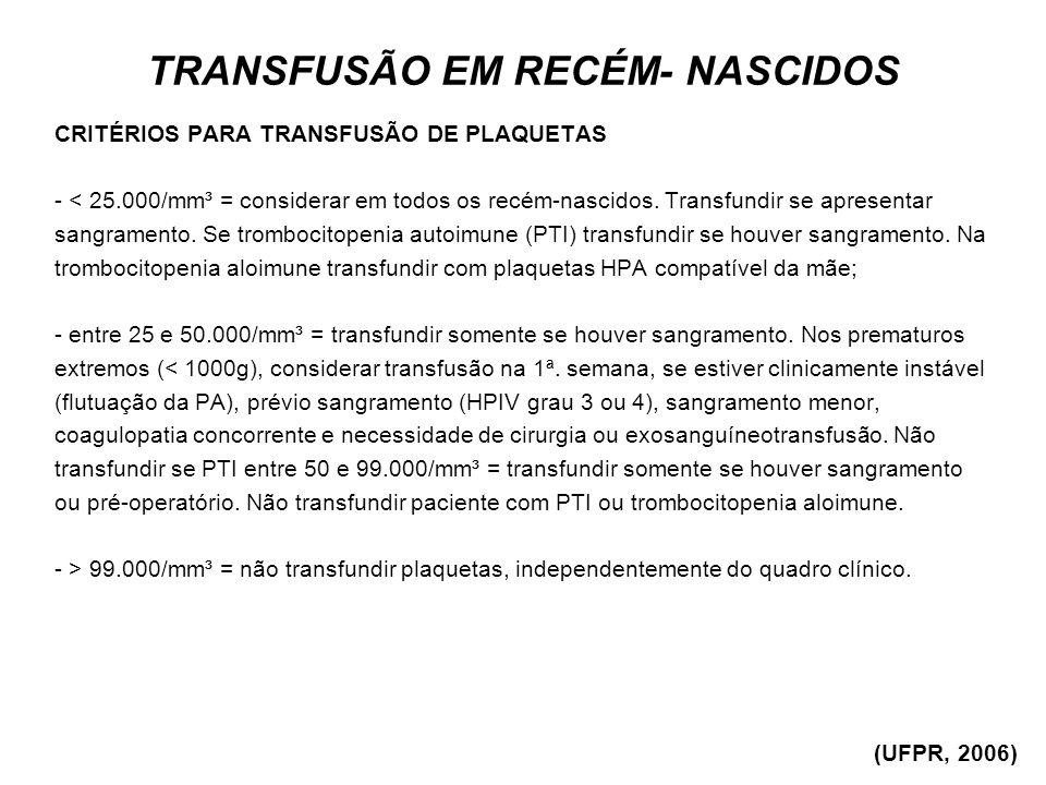 TRANSFUSÃO EM RECÉM- NASCIDOS