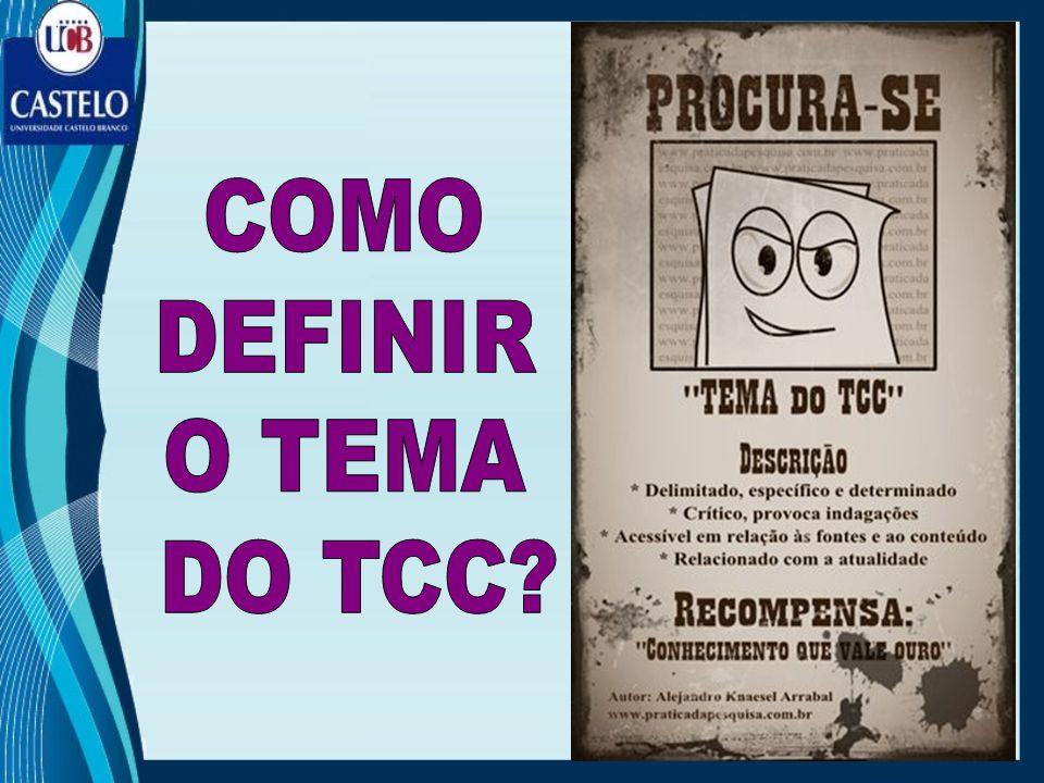 COMO DEFINIR O TEMA DO TCC