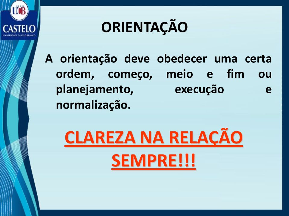 CLAREZA NA RELAÇÃO SEMPRE!!!