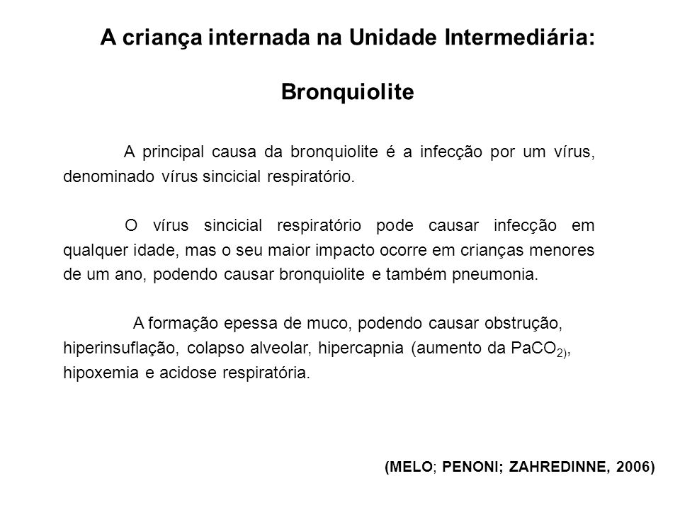 A criança internada na Unidade Intermediária: Bronquiolite