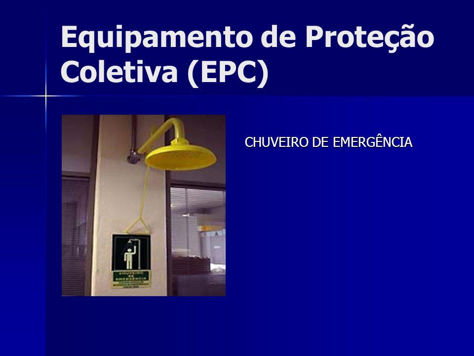 Equipamento de Proteção Coletiva (EPC)