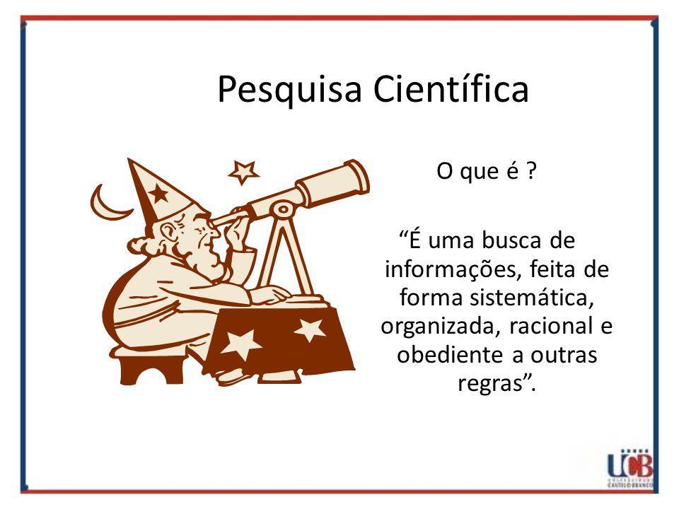 Pesquisa Científica O que é