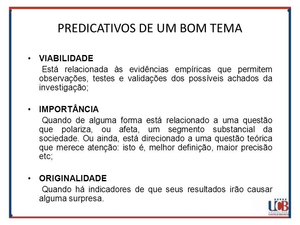 PREDICATIVOS DE UM BOM TEMA