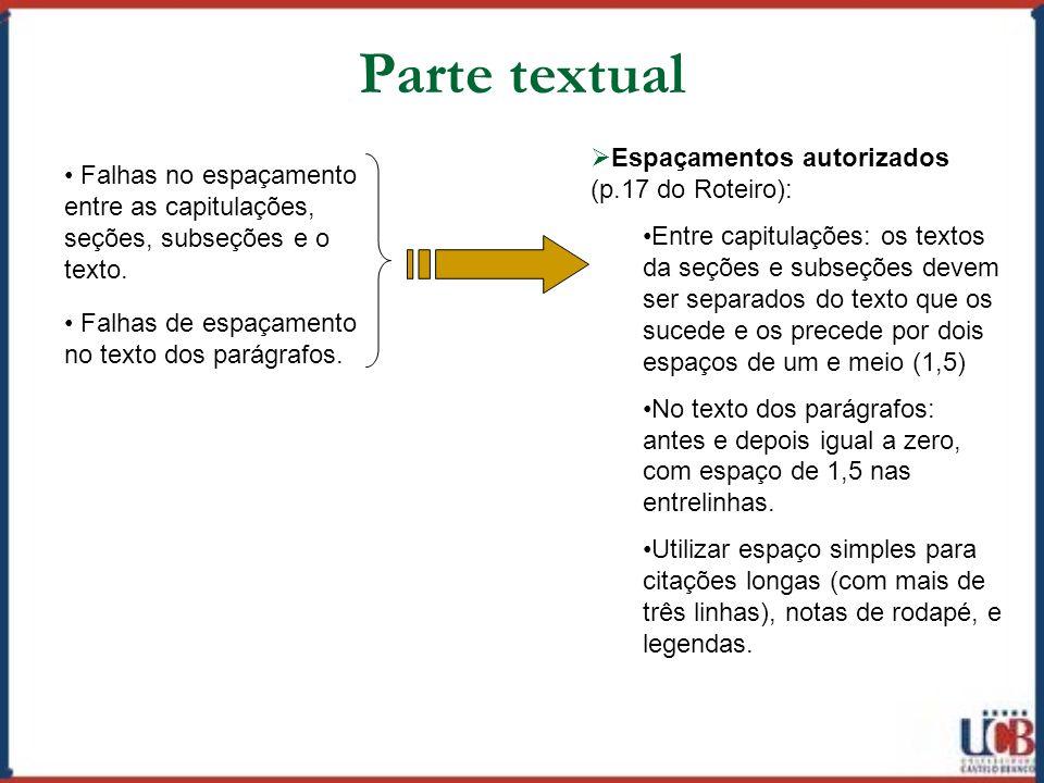Parte textual Espaçamentos autorizados (p.17 do Roteiro):