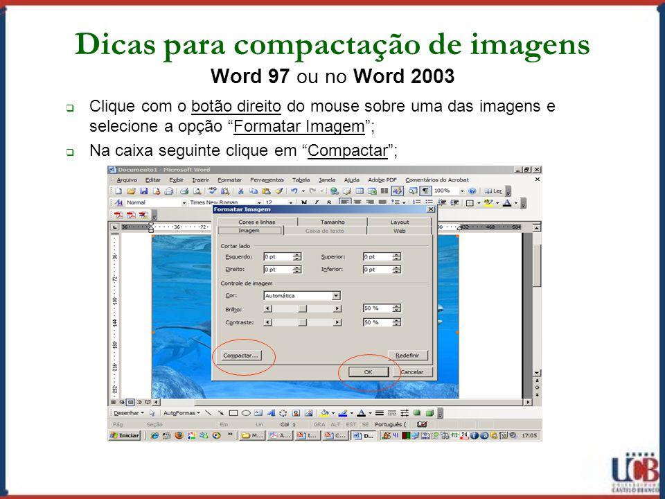 Dicas para compactação de imagens Word 97 ou no Word 2003
