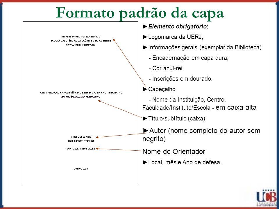 Formato padrão da capa ►Autor (nome completo do autor sem negrito)