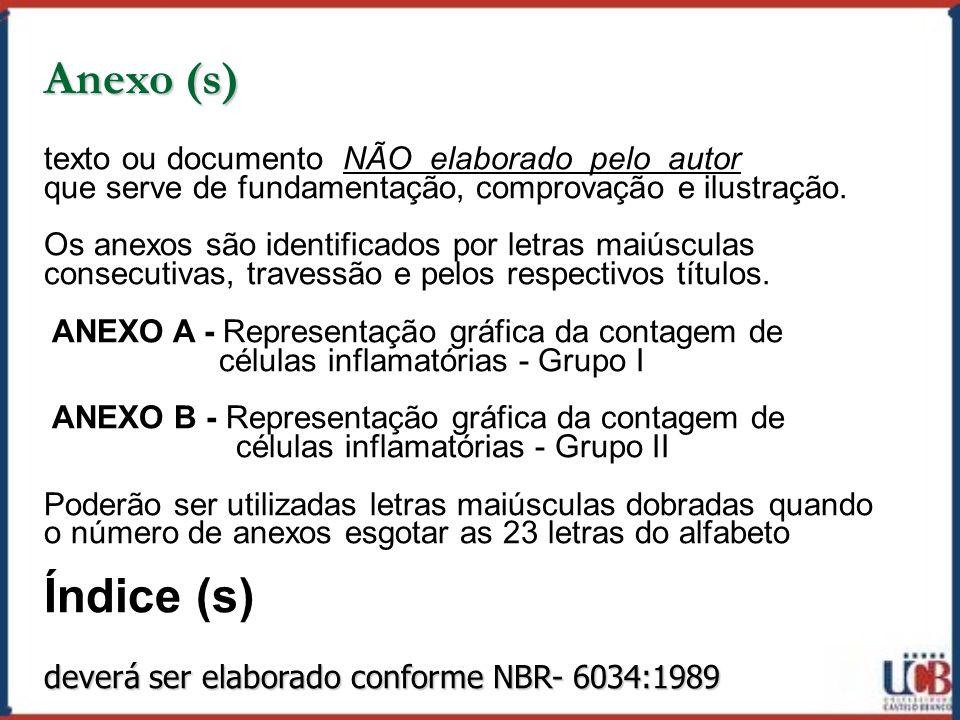 Anexo (s) Índice (s) texto ou documento NÃO elaborado pelo autor