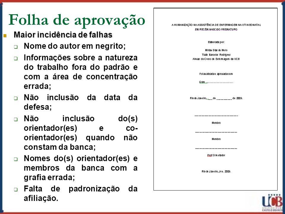 Folha de aprovação Maior incidência de falhas