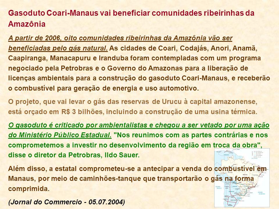 Gasoduto Coari-Manaus vai beneficiar comunidades ribeirinhas da Amazônia