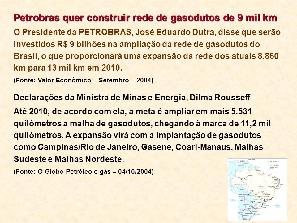 Petrobras quer construir rede de gasodutos de 9 mil km