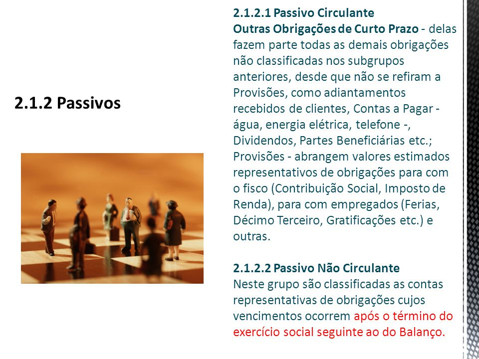 2.1.2 Passivos 2.1.2.1 Passivo Circulante
