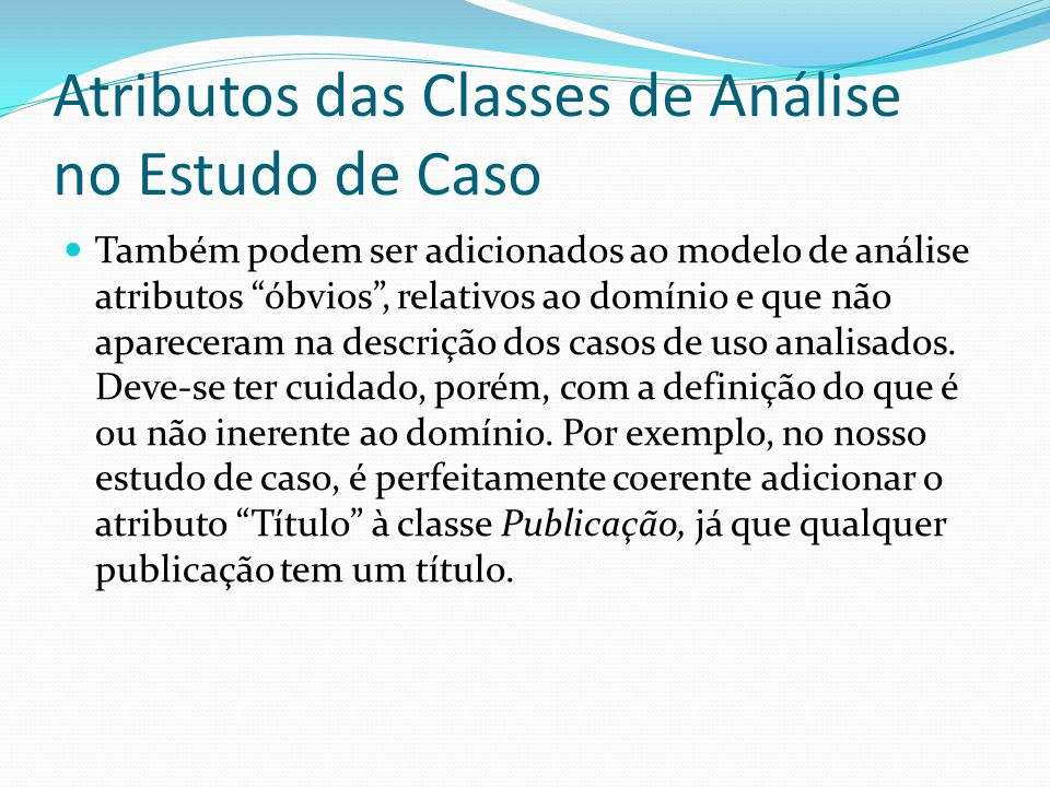 Atributos das Classes de Análise no Estudo de Caso