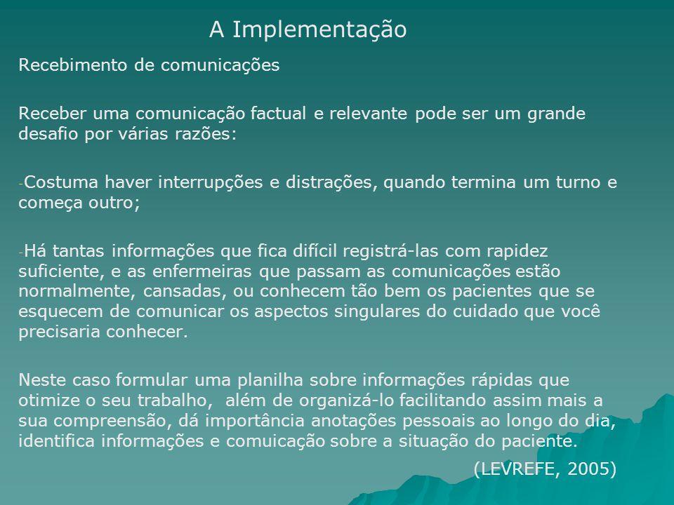 A Implementação Recebimento de comunicações