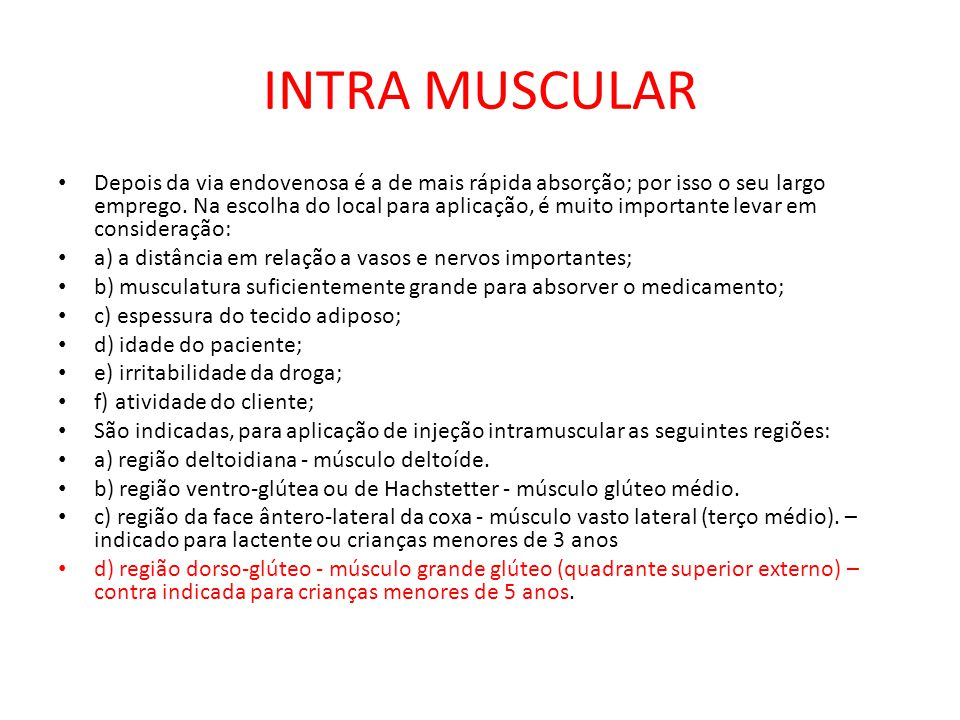 INTRA MUSCULAR