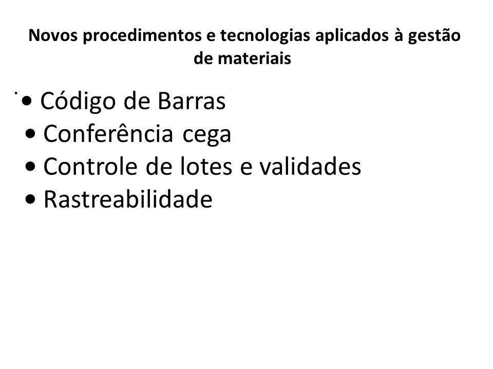 Novos procedimentos e tecnologias aplicados à gestão de materiais