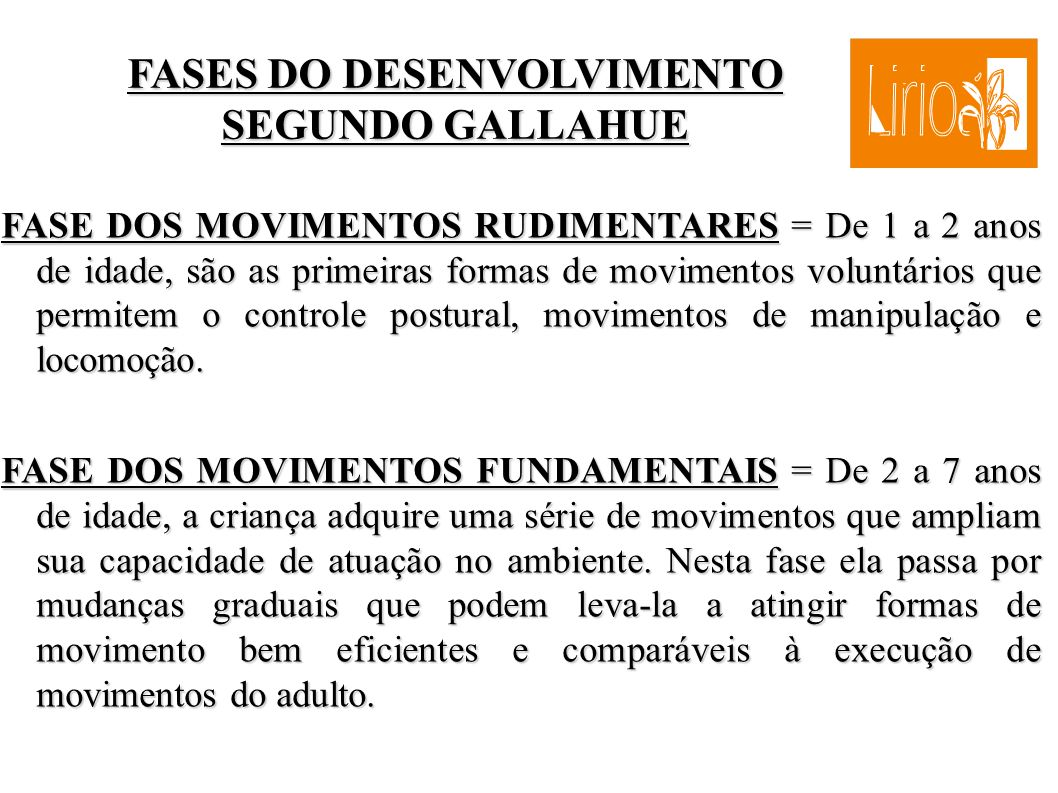 FASES DO DESENVOLVIMENTO SEGUNDO GALLAHUE