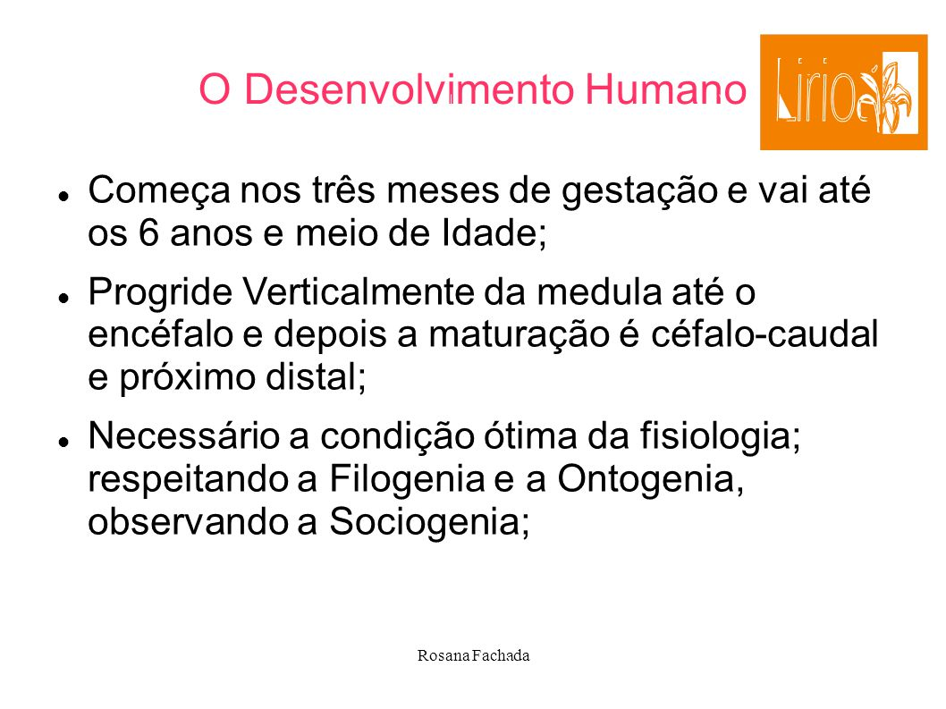 O Desenvolvimento Humano