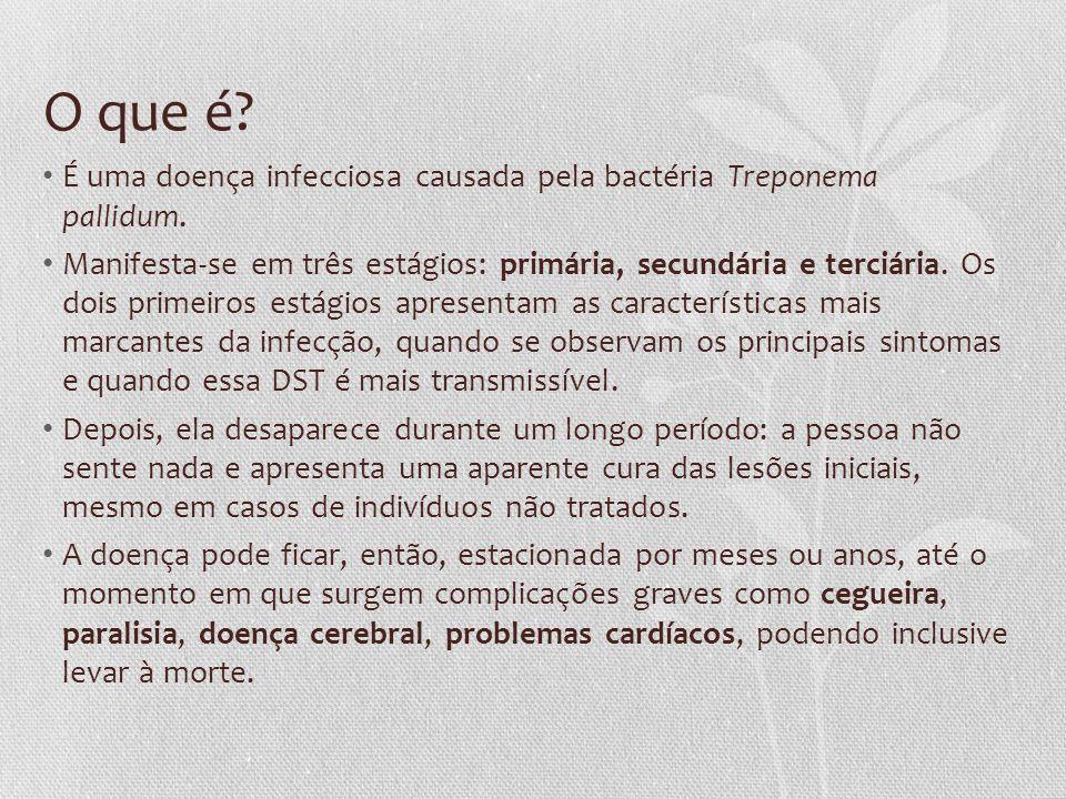O que é É uma doença infecciosa causada pela bactéria Treponema pallidum.