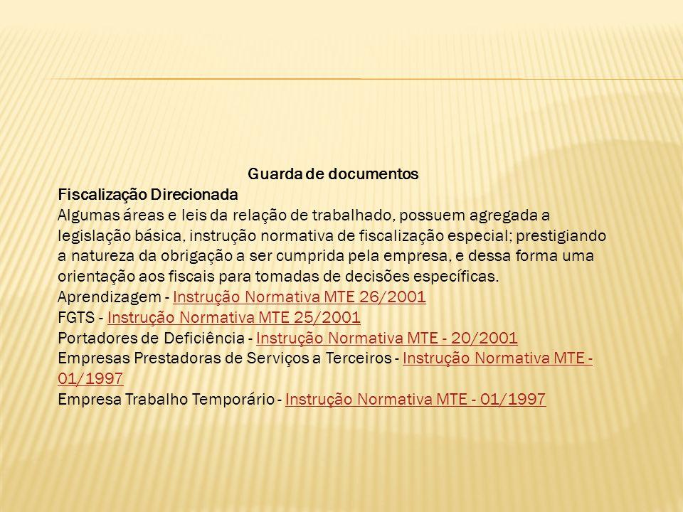 Guarda de documentos Fiscalização Direcionada.