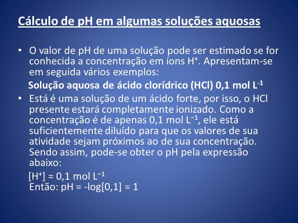 Cálculo de pH em algumas soluções aquosas