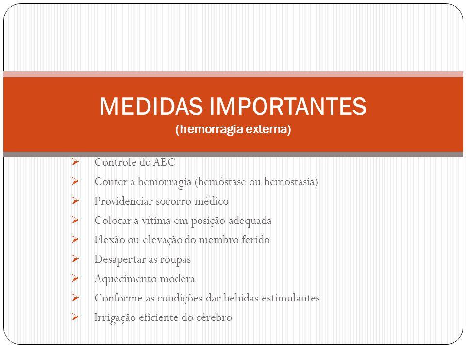 MEDIDAS IMPORTANTES (hemorragia externa)