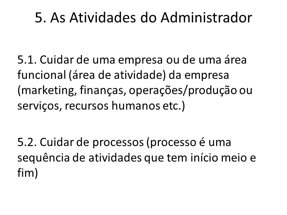 5. As Atividades do Administrador