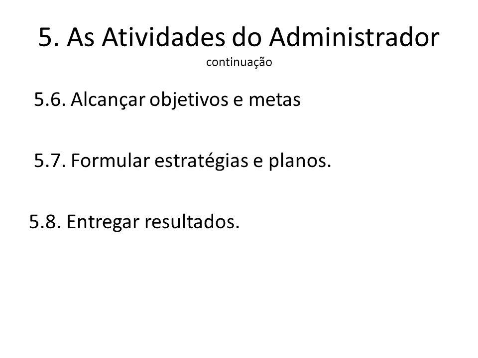5. As Atividades do Administrador continuação