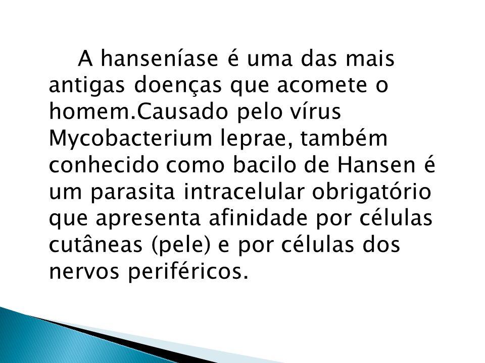 A hanseníase é uma das mais antigas doenças que acomete o homem
