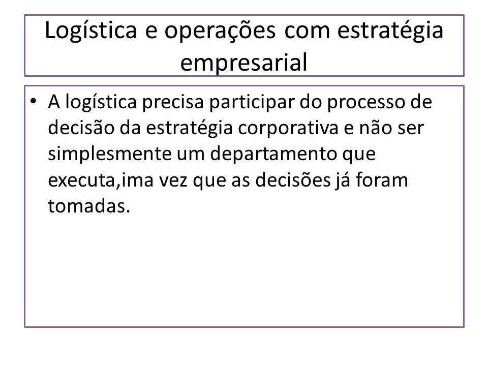 Logística e operações com estratégia empresarial