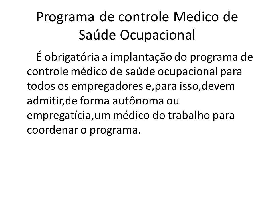 Programa de controle Medico de Saúde Ocupacional