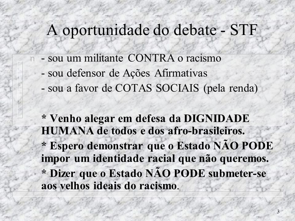 A oportunidade do debate - STF
