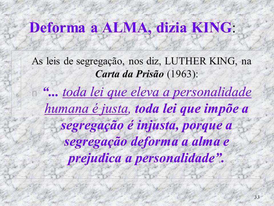 Deforma a ALMA, dizia KING: