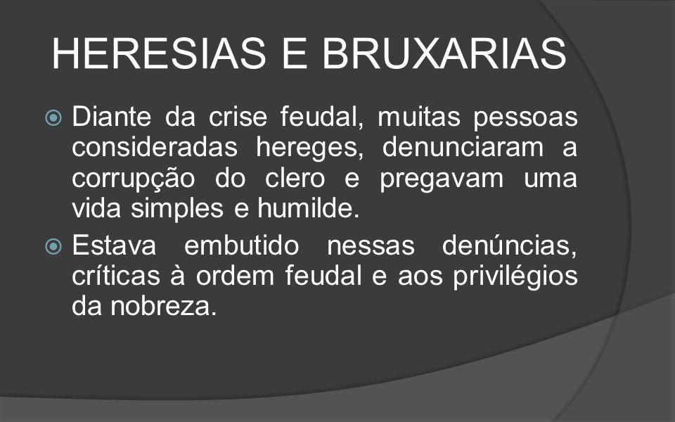 HERESIAS E BRUXARIAS