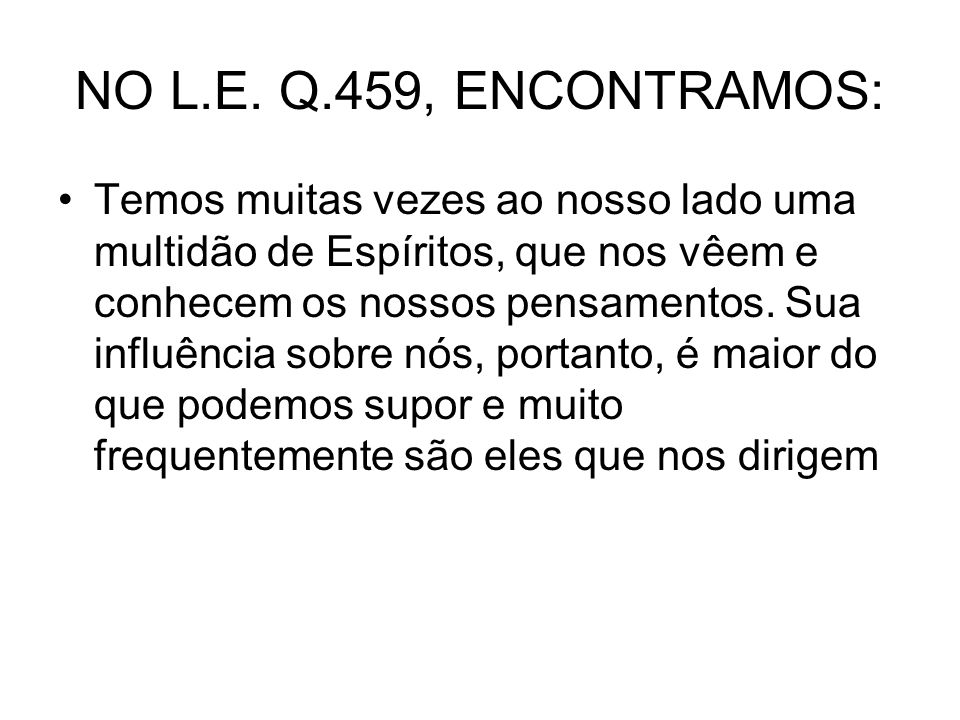 NO L.E. Q.459, ENCONTRAMOS:
