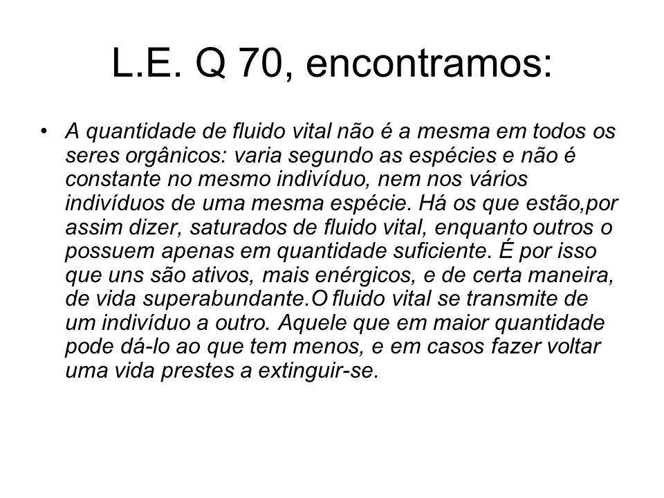 L.E. Q 70, encontramos: