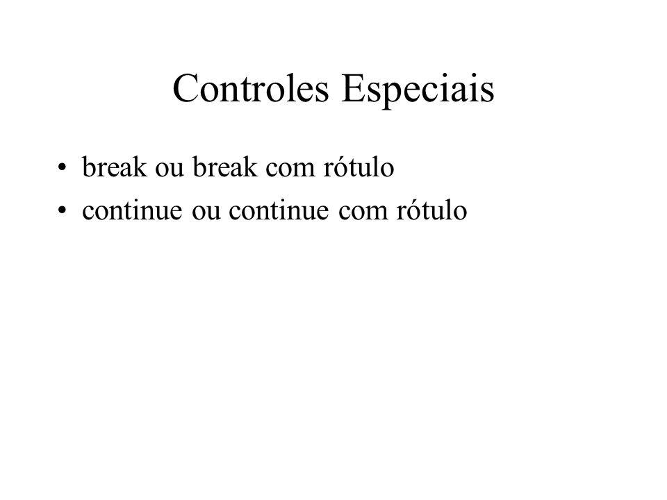 Controles Especiais break ou break com rótulo