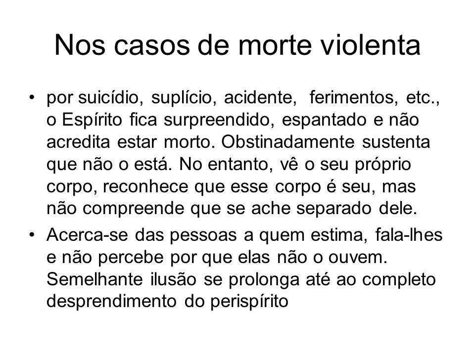 Nos casos de morte violenta