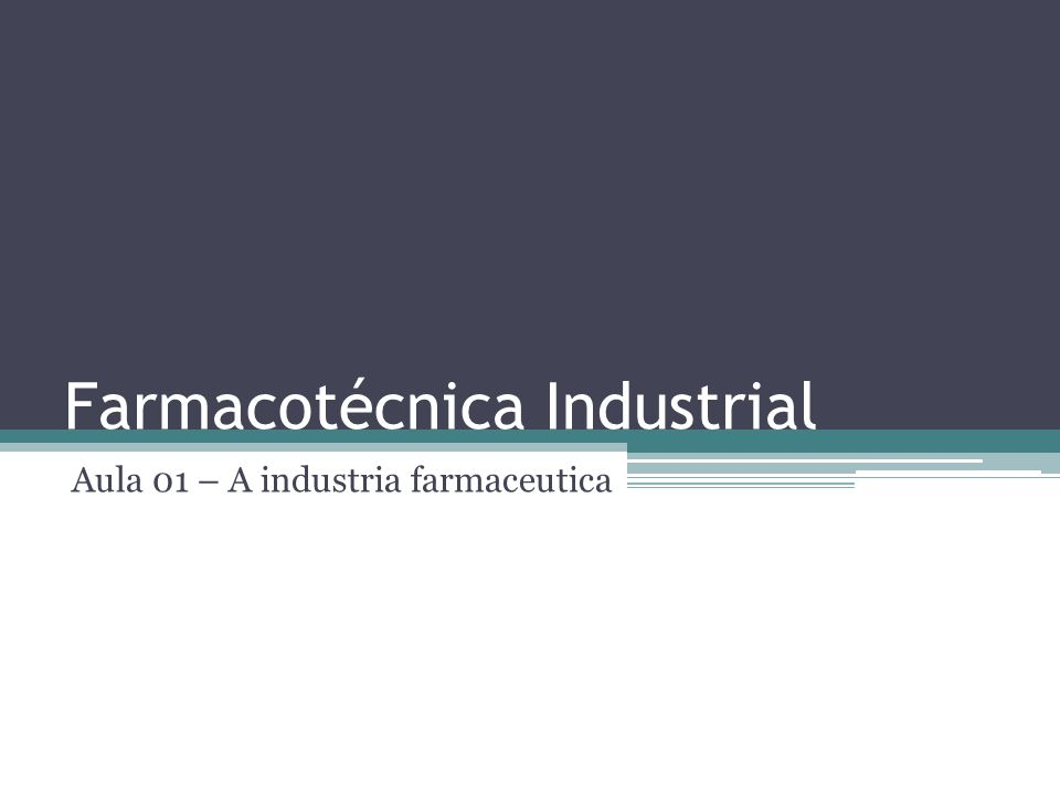 Farmacotécnica Industrial