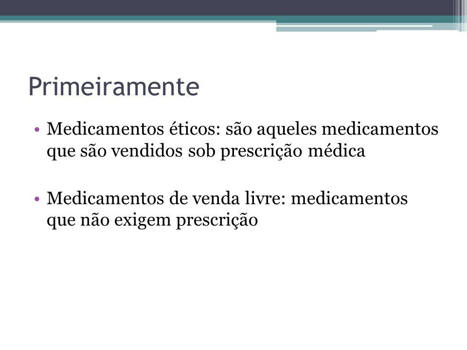 Primeiramente Medicamentos éticos: são aqueles medicamentos que são vendidos sob prescrição médica.