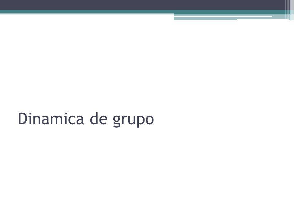 Dinamica de grupo