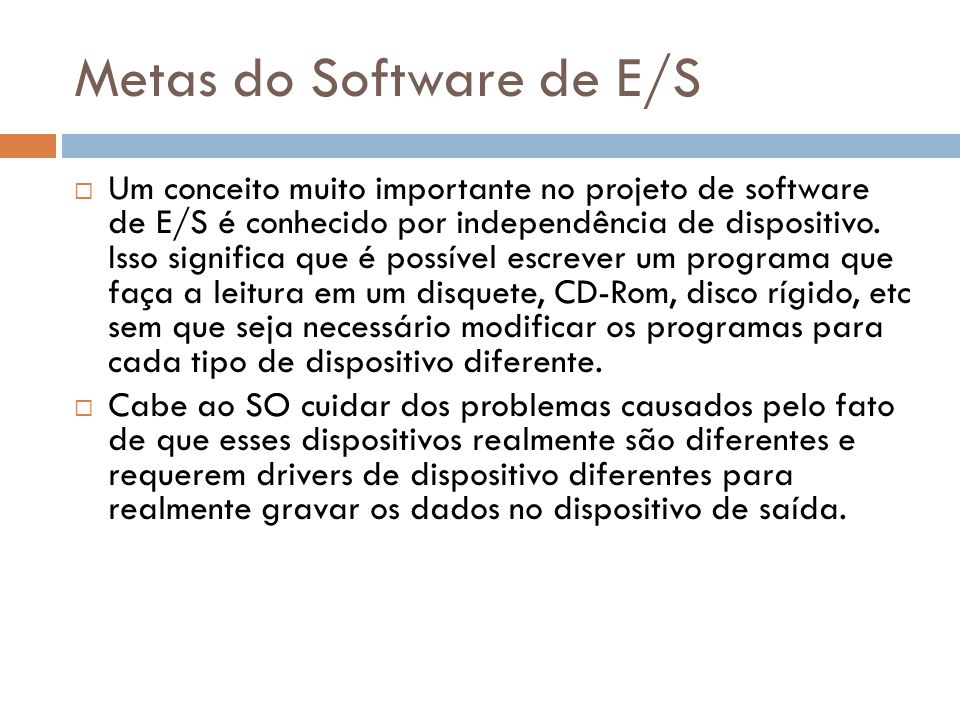 Metas do Software de E/S