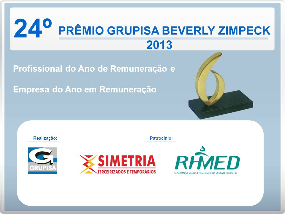 PRÊMIO GRUPISA BEVERLY ZIMPECK 2013