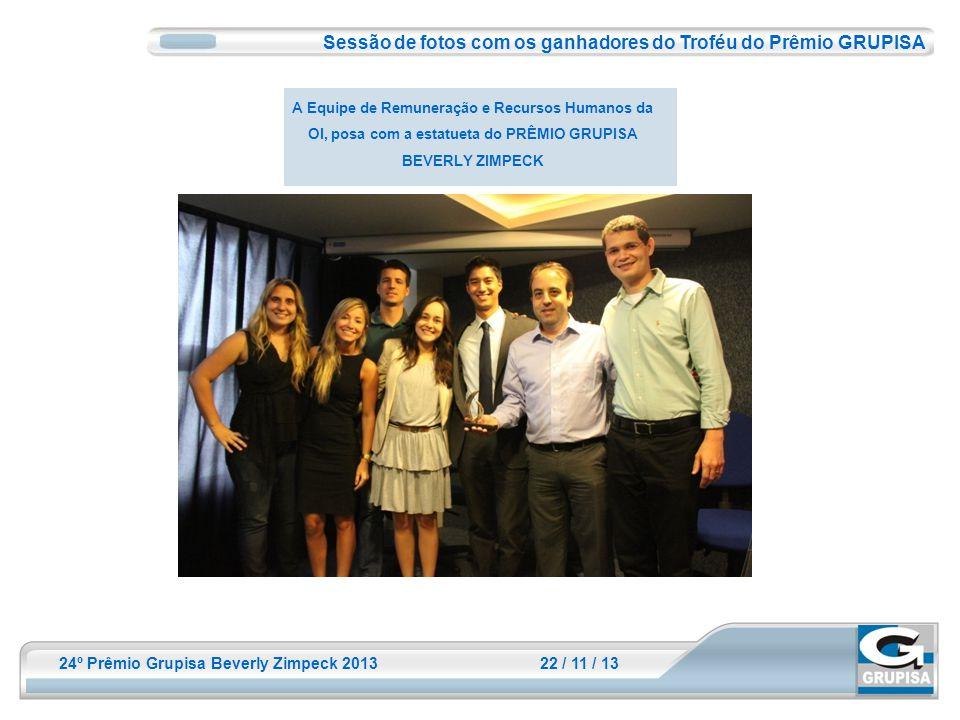 Sessão de fotos com os ganhadores do Troféu do Prêmio GRUPISA
