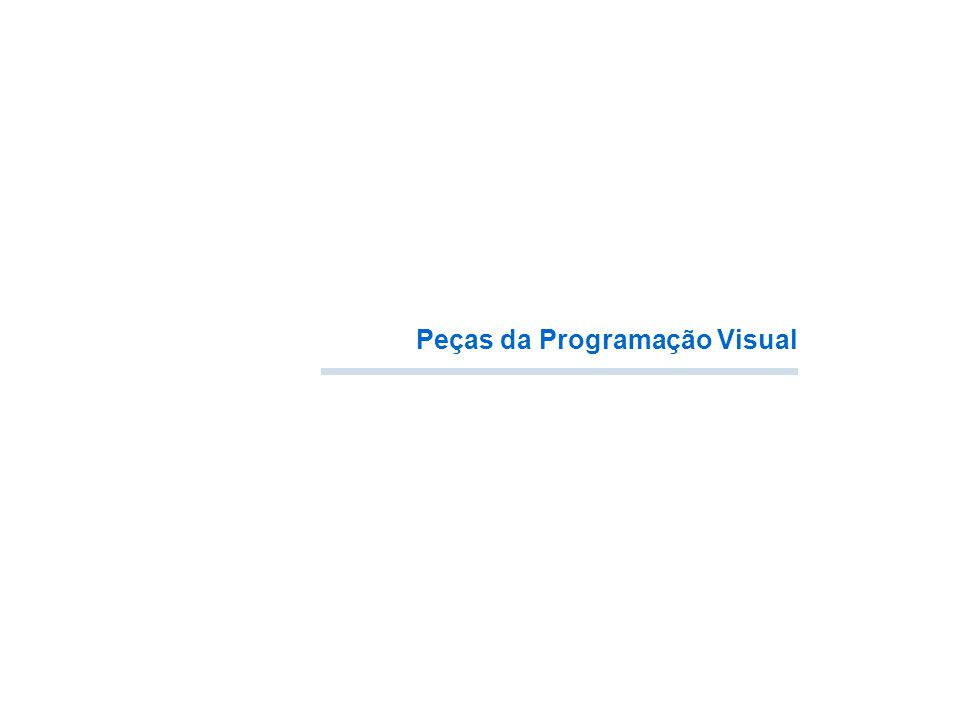 Peças da Programação Visual