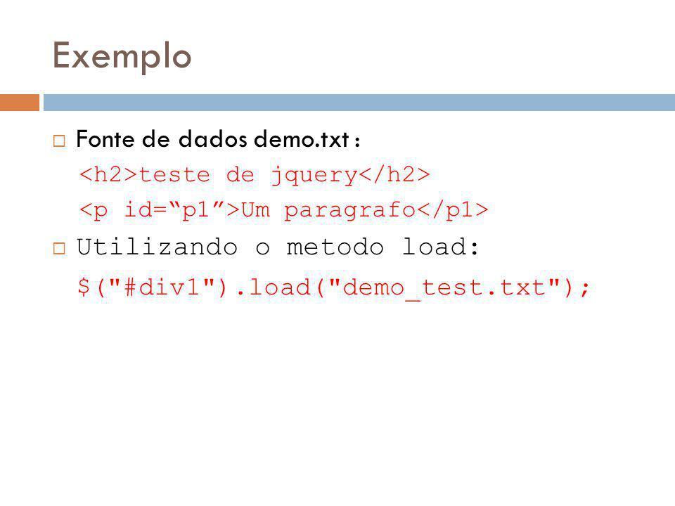Exemplo Fonte de dados demo.txt : Utilizando o metodo load: