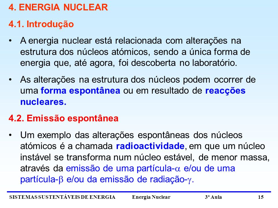 4. ENERGIA NUCLEAR 4.1. Introdução.