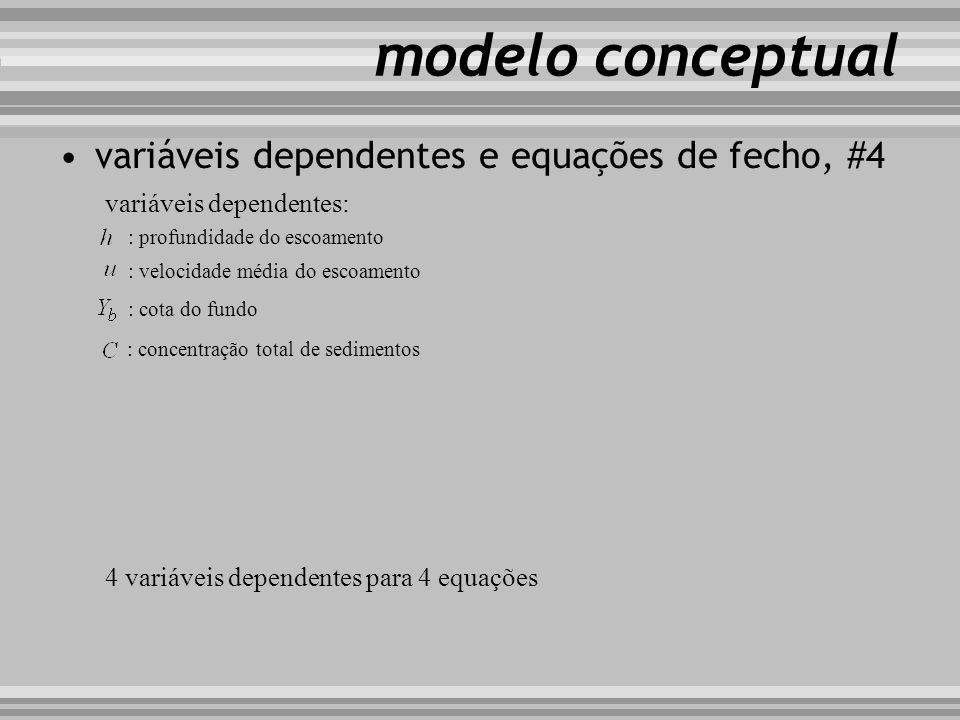 modelo conceptual variáveis dependentes e equações de fecho, #4